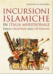 Incursioni Islamiche: il Califfato in Italia